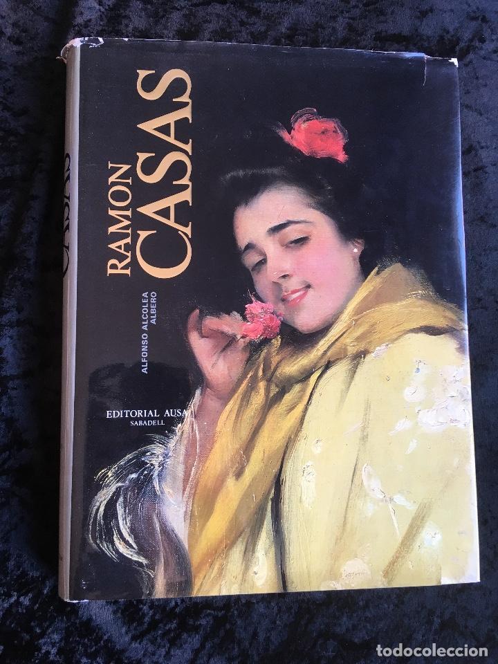 RAMON CASAS - ALFONSO ALCOLEA (Libros de Segunda Mano - Bellas artes, ocio y coleccionismo - Pintura)