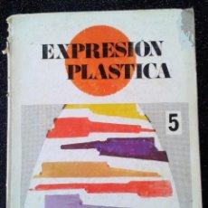Libros de segunda mano: EXPRESIÓN PLÁSTICA LIBRO DE CONSULTA 5º EGB PRIMA LUCE 1971. Lote 160069882