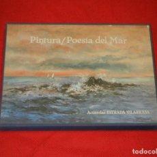Libros de segunda mano: PINTURA- POESIA DEL MAR, ACUARELAS DE ESTRADA VILARRASA. 1981 - EJ.NUMERADO 494/2000 Y FIRMADO. Lote 160249898
