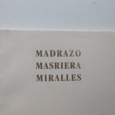 Libros de segunda mano: MADRAZO MASRIERA MIRALLES. TRES PINTORES DEL SIGLO XIX. Lote 160258550