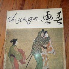Libros de segunda mano: SHUNGA. IMAGES DU PRINTEMPS. Lote 160593858