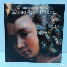 Libros de segunda mano: OBRAS MAESTRAS DEL MUSEO DEL PRADO - ELECTA. Lote 160946826