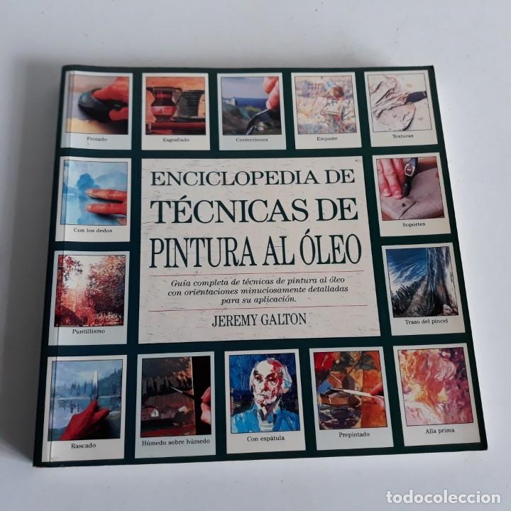 Libros de segunda mano: Enciclopedia de tecnicas de pintura al oleo. Jeremy Galton - Foto 6 - 40485521