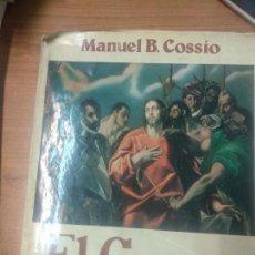 Libros de segunda mano: EL GRECO - MANUEL B. COSSÍO - ESPASA - CALPE. Lote 161163550