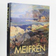 Libros de segunda mano: CATÁLOGO MEIFRÉN, MERCÈ VIDAL, 1991, EDITORIAL AUSA, BARCELONA. 34X26CM. Lote 161211222