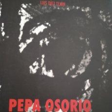 Libros de segunda mano: PEPA OSORIO. LUIS DÍEZ TEJÓN. PINTURA. CAJA DE ASTURIAS. AÑO 1993. GRAN FORMATO. RÚSTICA CON SOLAPAS. Lote 161377404