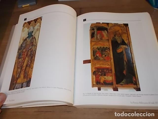 Libros de segunda mano: LA PINTURA MALLORQUINA DEL SEGLE XV. TINA SABATER . 1ª EDICIÓ 2002. MALLORCA - Foto 12 - 161447530