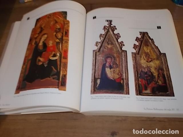 Libros de segunda mano: LA PINTURA MALLORQUINA DEL SEGLE XV. TINA SABATER . 1ª EDICIÓ 2002. MALLORCA - Foto 14 - 161447530