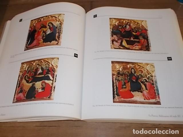 Libros de segunda mano: LA PINTURA MALLORQUINA DEL SEGLE XV. TINA SABATER . 1ª EDICIÓ 2002. MALLORCA - Foto 23 - 161447530