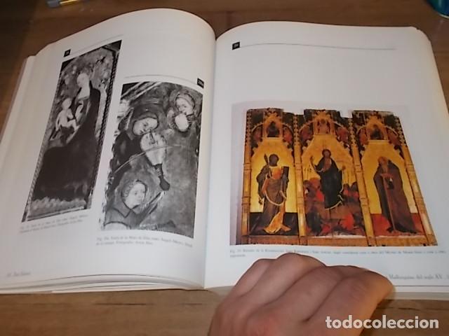 Libros de segunda mano: LA PINTURA MALLORQUINA DEL SEGLE XV. TINA SABATER . 1ª EDICIÓ 2002. MALLORCA - Foto 24 - 161447530