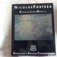 Libros de segunda mano: NICOLÁS FORTEZA - GABRIEL JANER MANILA. ANTOLOGIA D'ARTISTES CONTEMPORANIS. Lote 161485046