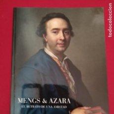 Libros de segunda mano: MENGS AZARA EL RETRATO DE UNA AMISTAD. Lote 198097615