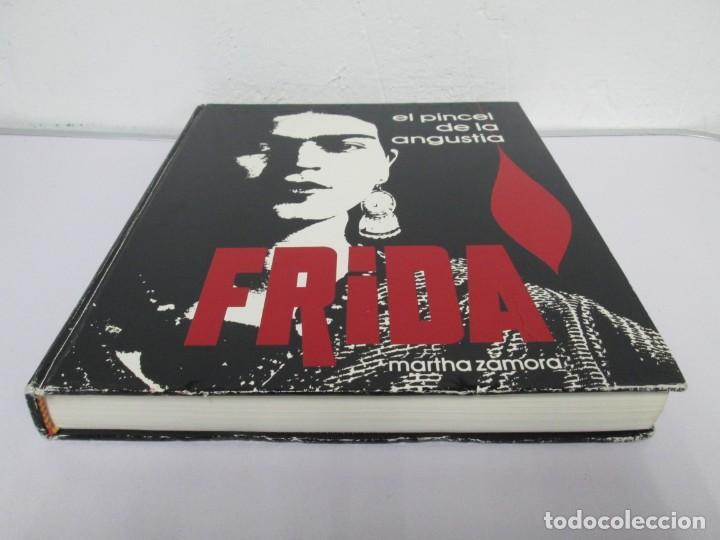 Libros de segunda mano: FRIDA. EL PINCEL DE LA ANGUSTIA. MARTHA ZAMORA. 1987. VER FOTOGRAFIAS ADJUNTAS - Foto 3 - 161578906
