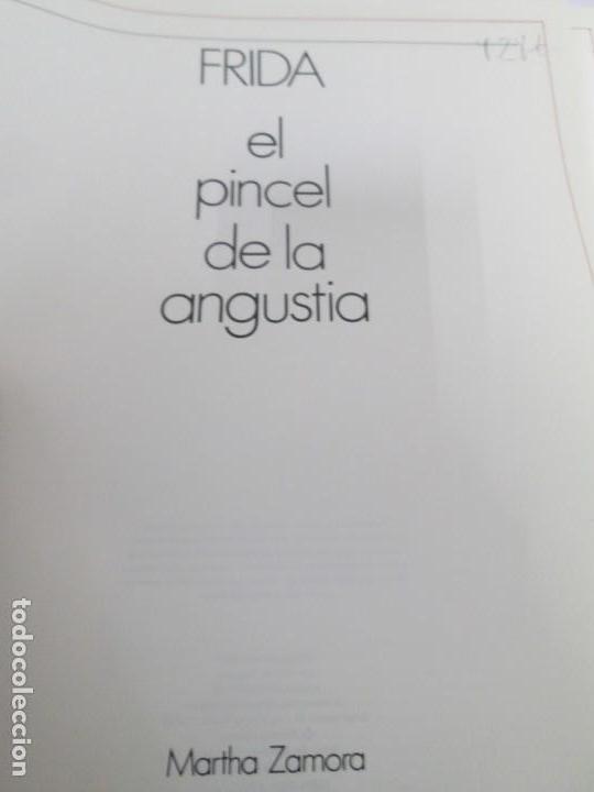 Libros de segunda mano: FRIDA. EL PINCEL DE LA ANGUSTIA. MARTHA ZAMORA. 1987. VER FOTOGRAFIAS ADJUNTAS - Foto 7 - 161578906