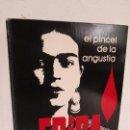 Libros de segunda mano: FRIDA. EL PINCEL DE LA ANGUSTIA. MARTHA ZAMORA. 1987. VER FOTOGRAFIAS ADJUNTAS. Lote 161578906