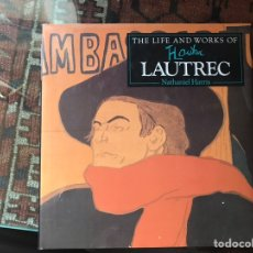Libros de segunda mano: THE LIFE AND WORKS OF LAUTREC. NATHANIEL HARRIS. Lote 162658572