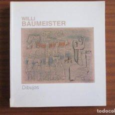 Libros de segunda mano: WILLI BAUMEISTER • DIBUJOS. Lote 162758582