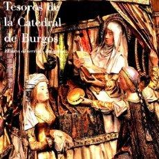 Libros de segunda mano: TESOROS DE LA CATEDRAL DE BURGOS. Lote 163170946