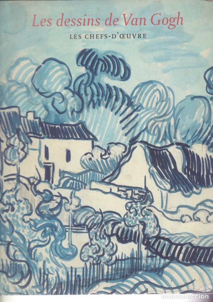 LIBRO LES DESSINS DE VAN GOGH. EN FRANCÉS. Y UN LIBRO SORPRESA DE REGALO (Libros de Segunda Mano - Bellas artes, ocio y coleccionismo - Pintura)