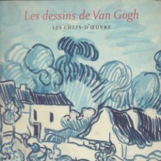 Libros de segunda mano: LIBRO LES DESSINS DE VAN GOGH. EN FRANCÉS. Y UN LIBRO SORPRESA DE REGALO. Lote 163473166