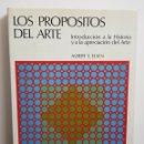 Libros de segunda mano: ALBERT ELSEN - LOS PROPOSITOS DEL ARTE - ARM14. Lote 163571396