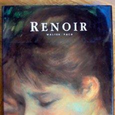 Libros de segunda mano: RENOIR, PIERRE-AUGUSTE - PACH, WALTER - RENOIR - MADRID 1990. Lote 163967058