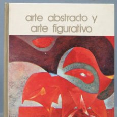 Libros de segunda mano: ARTE ABSTRACTO Y FIGURATIVO. SALVAT. Lote 164027242