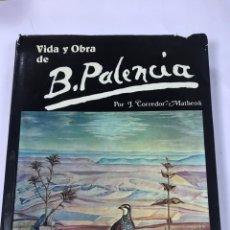 Libros de segunda mano - VIDA Y OBRA DE B. PALENCIA. - 164236122