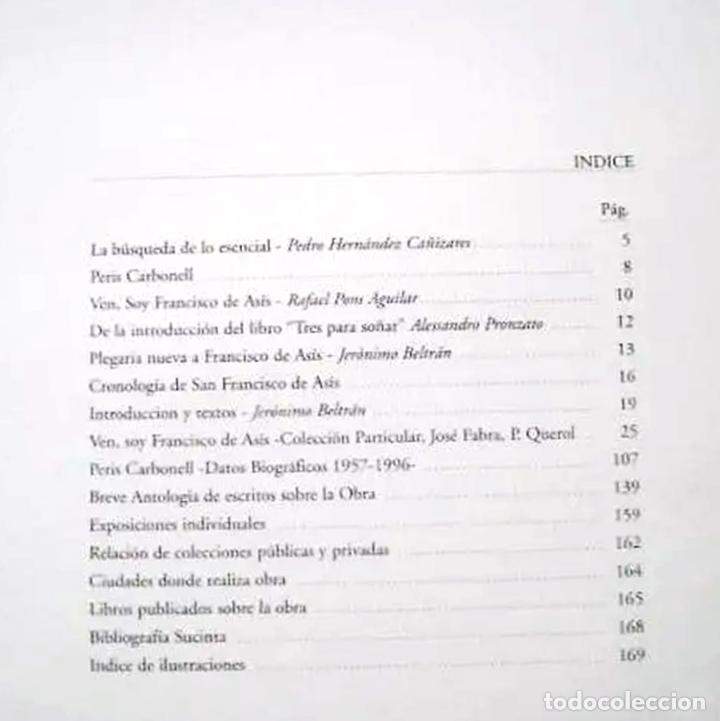 Libros de segunda mano: VEN SOY FRANCISCO DE ASIS, OBRA DE PERIS CARBONELL, COLECCIÓN PARTICULAR JOSÉ FABRA-P. QUEROL - Foto 4 - 164378154