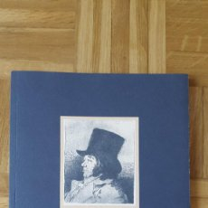 Libros de segunda mano: LIBRO FRANCISCO DE GOYA EN LA CALCOGRAFIA NACIONAL - VER FOTOS ADICIONALES. Lote 164671206