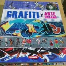 Libros de segunda mano: ATLAS ILUSTRADO DEL GRAFITI Y ARTE URBANO, SUSAETA. Lote 164737010