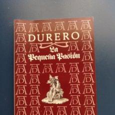 Libros de segunda mano: DURERO - LA PEQUEÑA PASIÓN. Lote 164831769