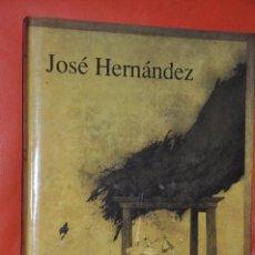 Libros de segunda mano: CATÁLOGO. PINTOR JOSÉ HERNÁNDEZ. JOSÉ CORREDOR-MATHEOS Y DAN HARLAP. 1ª EDIC.BRINDIS,1991. . Lote 164924682