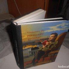 Libros de segunda mano: VISIONES FERNANDO ARRABAL EDIC. EXCLUSIVA EXPOSICIÓN 1999 PINTURA,ALEGORÍAS, FRANCO, JESUCRISTO... Lote 164950930