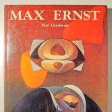 Libros de segunda mano: ERNST, MAX - MAX ERNST- BARCELONA 1984 - MUY ILUSTRADO - TEXTO EN ESPAÑOL. Lote 165324300