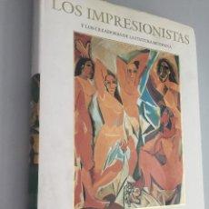 Libros de segunda mano: LOS IMPRESIONISTAS Y LOS CREADORES DE LA PINTURA MODERNA. KANDINSKY. MONDRIAN. KLEE. PICASSO. Lote 194721628