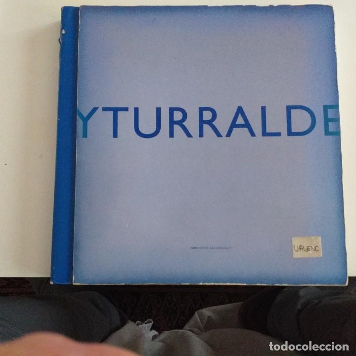 YTURRALDE . IVAM . AÑO 2000. (Libros de Segunda Mano - Bellas artes, ocio y coleccionismo - Pintura)