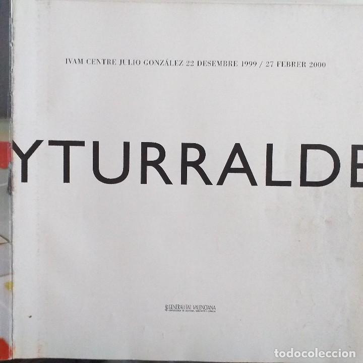 Libros de segunda mano: Yturralde . IVAM . Año 2000. - Foto 2 - 165619158