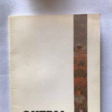 Libros de segunda mano: OVERLI. CATÁLOGO ILUSTRADÍSIMO. KREISLER GALERÍA DE ARTE. OCTUBRE 1990.. Lote 165639092