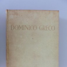 Libros de segunda mano: JOSÉ CAMÓN AZNAR // DOMINICO GRECO // TOMO I // 1950 // ESPASA-CALPE // PRIMERA EDICIÓN. Lote 165811406