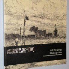 Libros de segunda mano: CARLOS DE HAES. DIBUJOS Y GRABADOS. COLECCIÓN MUSEO DE BELLAS ARTES DE BILBAO. Lote 166053210