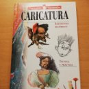 Libros de segunda mano: CARICATURA (MANUALES PARRAMÓN). Lote 166339802