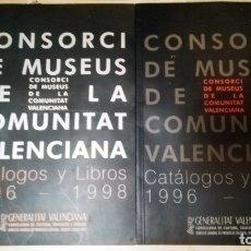 Libros de segunda mano: DOS LIBROS-CATALOGOS DEL - CONSORCIO DE MUSEOS DE LA COMUNIDAD VALENCIANA - AÑO1996-97-1998 DE GENAR. Lote 166341218
