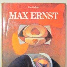 Libros de segunda mano: ERNST, MAX - GIMFERRER, PERE - MAX ERNST - BARCELONA 1983 - ILUSTRADO. Lote 166357686