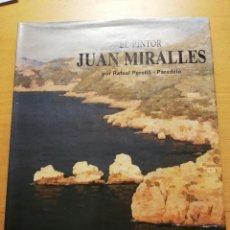 Libros de segunda mano: EL PINTOR JUAN MIRALLES (RAFAEL PERELLÓ - PARADELO). Lote 166570350