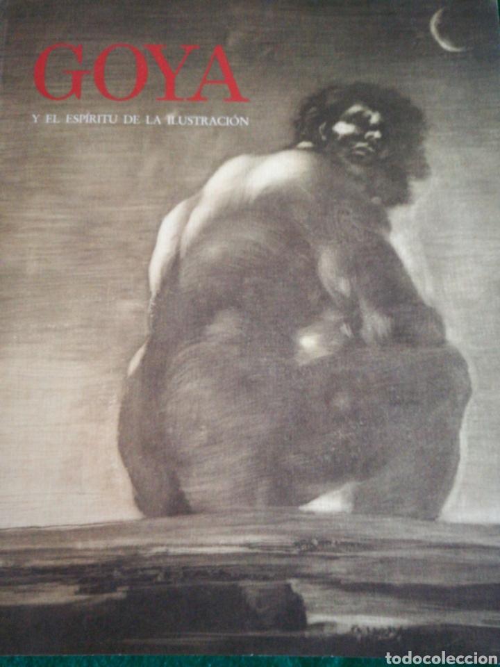 GOYA Y EL ESPIRITU DE LA ILUSTRACIÓN (Libros de Segunda Mano - Bellas artes, ocio y coleccionismo - Pintura)