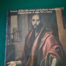 Libros de segunda mano: CATALOGO COLECIONES PARTICULARES MADRILEÑAS DE PINTURA. Lote 166753682