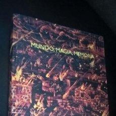 Livros em segunda mão: MUNDO, MAGIA, MEMORIA: EXPOSICIÓN DE ARTISTAS LAGUNATICOS EN LA LAGUNA.1997.ARTE Y ARTISTAS CANARIOS. Lote 166777298