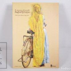 Libros de segunda mano: LIBRO DE PINTURA - FUENTETAJA. LA CARAVANA DE ORIENTE - DIA EDITORES, 2004. Lote 167019356