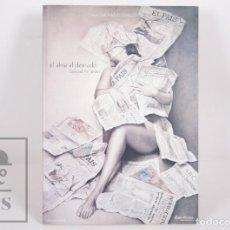 Libros de segunda mano: LIBRO DE PINTURA - SOLEDAD FERNÁNDEZ. EL ALMA AL DESNUDO - DIA EDITORES, 2004. Lote 167019572